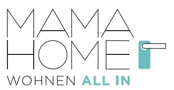 Mama Home Wohnen ALL IN